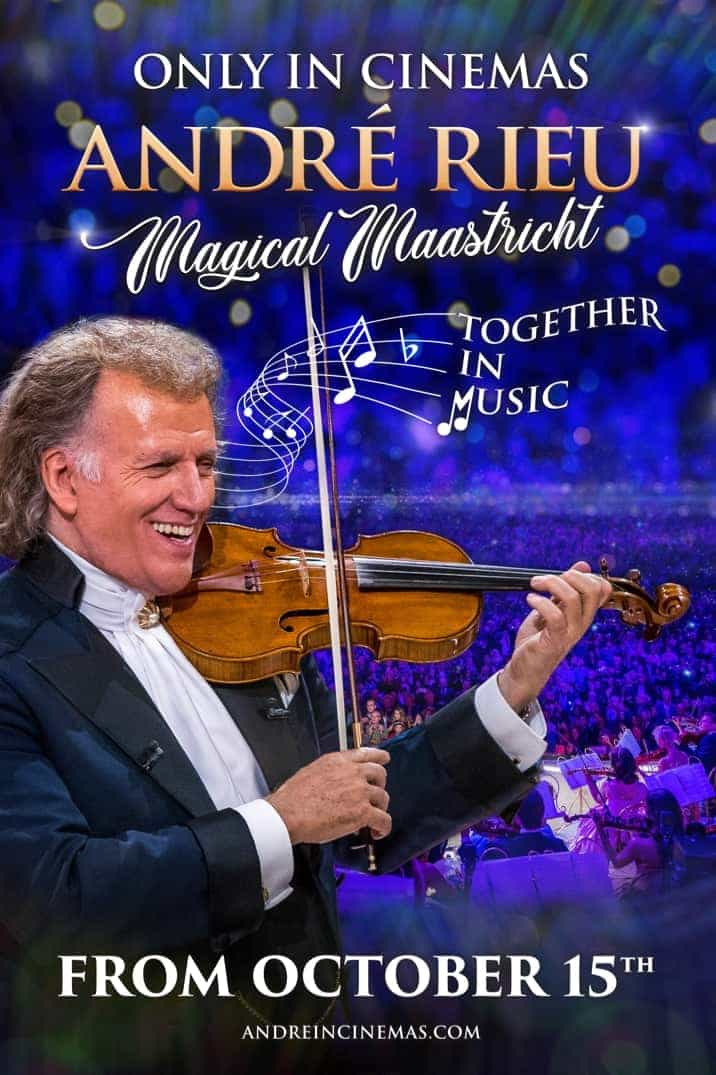 André Rieu's Magical Maastricht: Together In Music