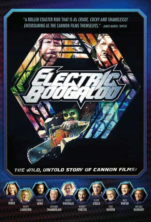 Electric Boogaloo The Wild Untold Story Of Cannon Films