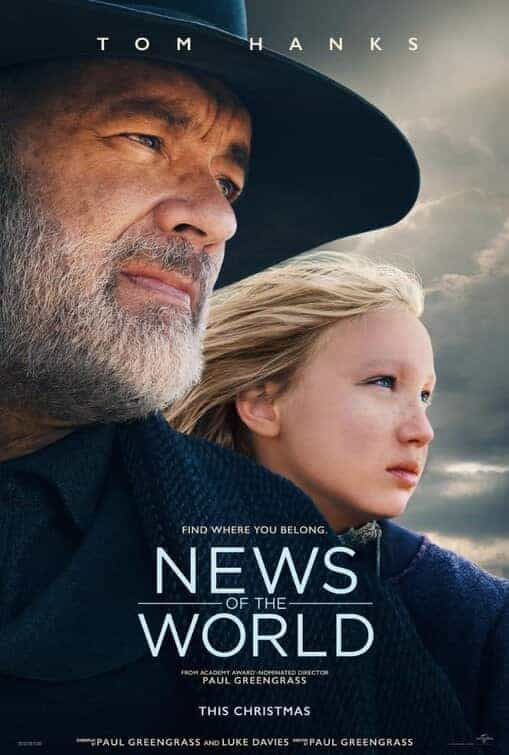 New trailer and poster release for News Of The World starring Tom Hanks - movie release date 1st January 2021